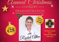 Tickets now available for the Rachel Allen Xmas Cookery Demo